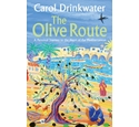 The olive route