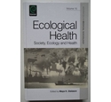 Ecological Health - Society, Ecology and Health