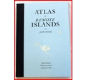 Atlas of Remote Islands.