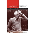 The crisis of theory: EP Thomspson, the new left and postwar British politics