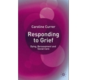 Responding to Grief by Caroline Currer