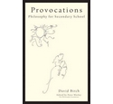 Provocations - Philosophy for Secondary School