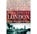 London - Die Biographie, Peter Ackroyd