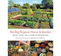 No dig organic home & garden- Dowding and Hafferty, Signed by both authors
