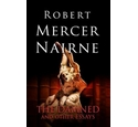 The Damned And Other Essays, Robert Mercer-Nairne