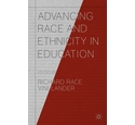 Advancing Race and Ethnicity in Education by Richard Race & Vini Lander (2016)