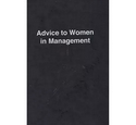 Advice to Women in Management - Lesley Kerman