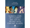 Nursing care of children and young people with chronic illness