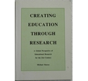Creating education through research
