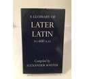 A Glossary of Later Latin to 600 A.D
