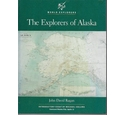 The Explorers of Alaska - first printing