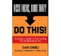 Been There, Done That? Do This: An Insider's Guide To Overcoming Your Dysfunctional Past