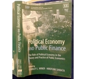 Political Economy and Public Finance: The Role of Political Economy in the Theory and Practice of Pu