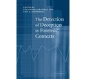The Detection of Deception in Forensic Contexts