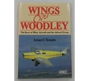 Wings Over Woodley - The Story of Miles Aircraft and the Adwest Group