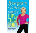 Rosemary Conley's complete hip and thigh diet