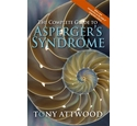 The Complete Guide to Asperger's Syndrome / Tony Attwood