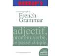 Harrap's A Sound Approach to French Grammar