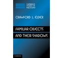 Familiar Objects and their Shadows / Crawford L. Elder