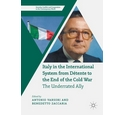 Italy in the International System from Détente to the End of the Cold War by Varsori and Zaccaria ed