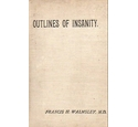 Outlines of Insanity FIRST EDITION