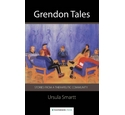 Grendon Tales by Ursula Smartt