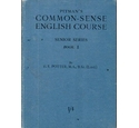 Pitman's Common-sense English Course, Senior series Book 1