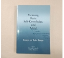 Meaning, Basic Self-Knowledge, and Mind: Essays on Tyler Burge