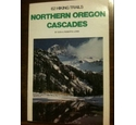 62 Hiking Trails: Northern Oregon Cascades by Don Lowe and Roberta Lowe