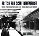 British Rail Scene Remembered