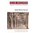 Islam Obscured - The Rhetoric of Anthropological Representation