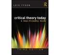 Critical Theory Today - A User-Friendly Guide