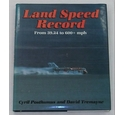 Land Speed Record from 39.24 to 600+ mph