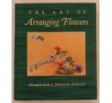 The Art of Arranging Flowers - A Complete Guide to Japanese Ikebana
