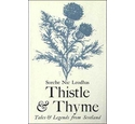 Thistle & Thyme: Tales & Legends from Scotland