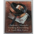 Cooking & Travelling in South-West France