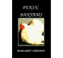 Pekin Bantams - Signed by the Author