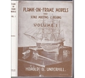 Plank-on-Frame Models and Scale Masting & Rigging Volume 1