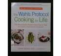 The Wahls Protocol: Cooking for Life