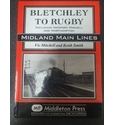Bletchley to Rugby
