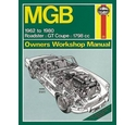 Haynes Manual: MGB 1962 to 1980 Roadster, GT Coupe, 1798cc, Owners Workshop Manual
