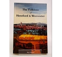 The Folklore of Hereford and Worcester by Roy Palmer