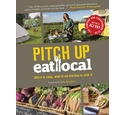 Pitch Up, Eat Local - Signed By Author