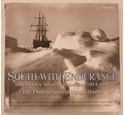 South with Endurance - Shackleton's Antarctic Expedition 1914-1917