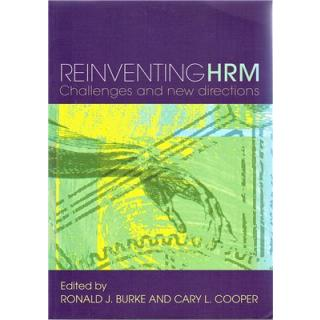 Reinventing HRM. Challenges and New Directions