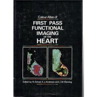 Colour Atlas of First Pass Functional Imaging of the Heart