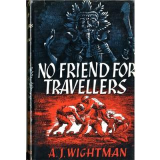 No Friend for Travellers
