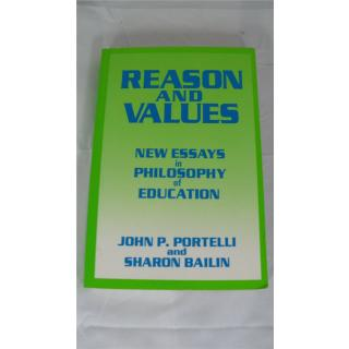 Reason and Values - New Essays in Philosophy of Education