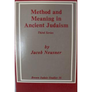 Method and Meaning in Ancient Judaism, Third Series