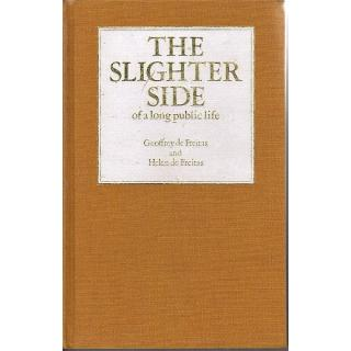 The Slighter Side of a Long Public Life. Signed association copy